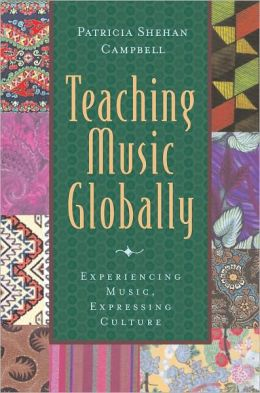 Teaching Music Globally & Thinking Musically: Experiencing Music, Expressing Culture Package: Includes 2 books, 1 CD