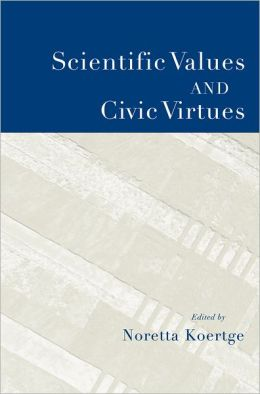 Scientific Values and Civic Virtues
