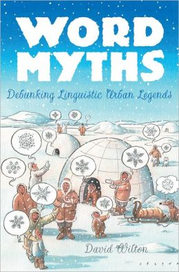 Word Myths - Debunking Linguistic Urban Legends