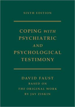 Coping with Psychiatric and Psychological Testimony