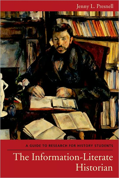 Ebooks free download pdf in english The Information-Literate Historian: A Guide to Research for History Students CHM 9780195176513