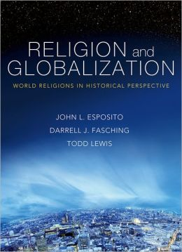 Religion and Globalization: World Religions in Historical Perspective
