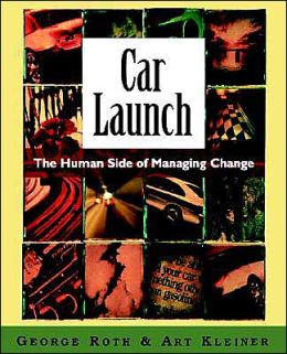 Car Launch: The Human Side of Managing C