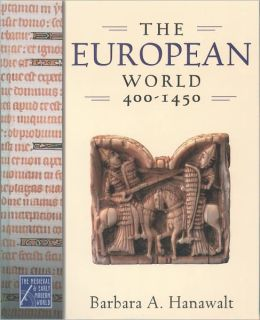 The European World, 400-1450