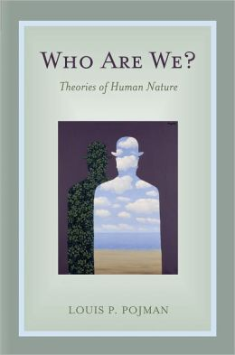 Who Are We?: Theories of Human Nature