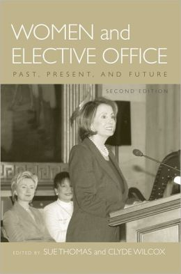 Women and Elective Office: Past, Present, and Future