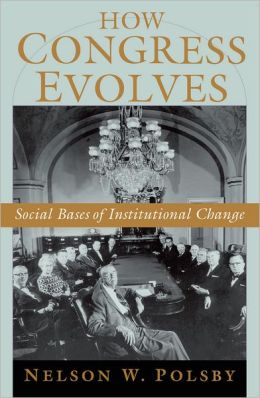 How Congress Evolves: Social Bases of Institutional Change