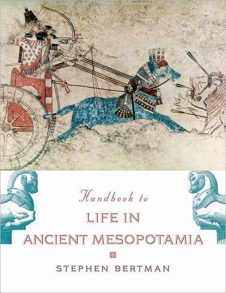 Download bestseller books Handbook to Life in Ancient Mesopotamia