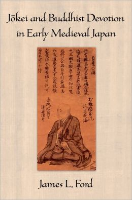 J=okei and Buddhist Devotion in Early Medieval Japan