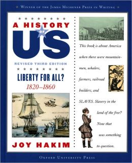 Liberty for All?: 1820-1860 A History of US Book 5