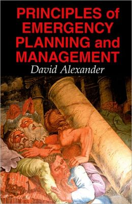 Principles of Emergency Planning and Management