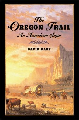 The Oregon Trail: An American Saga