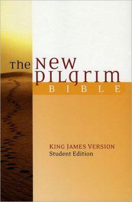 The New Pilgrim Bible, Student Edition: King James Version (KJV)