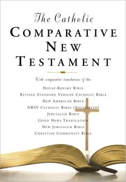 Catholic Comparative New Testament: New American Bible