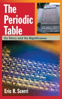 The Periodic Table: Its Story and Its Significance