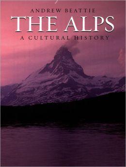 Alps: A Cultural History