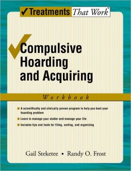 Compulsive Hoarding and Acquiring: Workbook