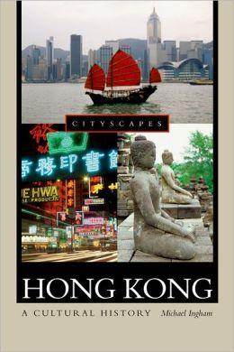 Hong Kong: A Cultural History