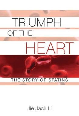 Triumph of the Heart: The Story of Statins