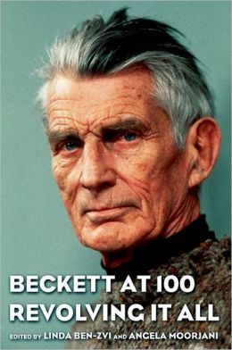 Beckett at 100: Revolving it All