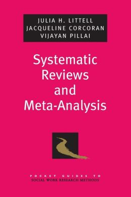 Systematic Reviews and Meta-Analysis