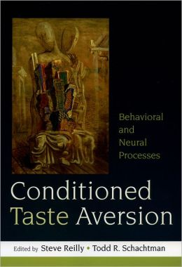 Conditioned Taste Aversion: Neural and Behavioral Processes