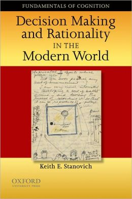 Decision Making and Rationality in the Modern World
