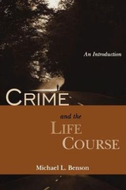 Crime and the Life Course: An Introduction