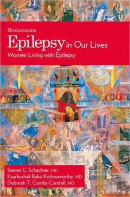 Epilepsy In Our Lives: Women Living with Epilepsy