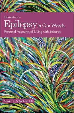 Epilepsy in Our Words: Personal Accounts of Living with Seizures