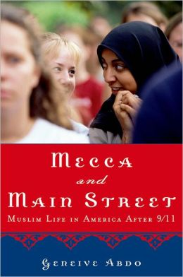 Mecca and Main Street: Muslim Life in America after 9/11