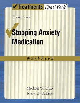 Stopping Anxiety Medication Workbook