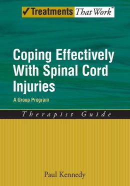 Coping Effectively With Spinal Cord Injuries : Therapist Guide