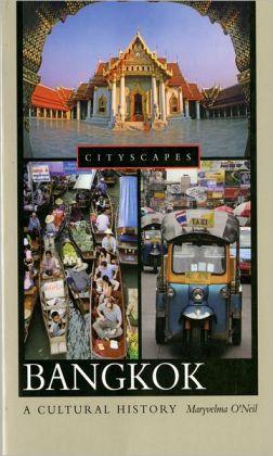 Bangkok: A Cultural History