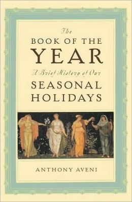 The Book of the Year: A Brief History of Our Holidays: A Brief History of Our Holidays