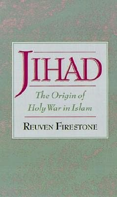 Jihad: The Origin of Holy War in Islam: The Origin of Holy War in Islam