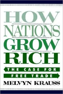 How Nations Grow Rich: The Case for Free Trade