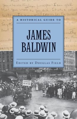 Historical Guide to James Baldwin