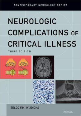 Neurologic Complications of Critical Illness