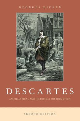 Descartes: An Analytical and Historical Introduction