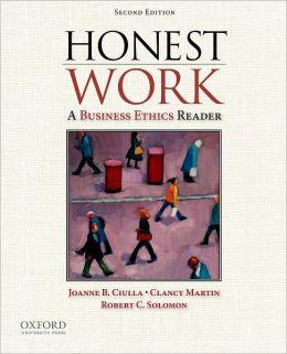 Honest Work: A Business Ethics Reader