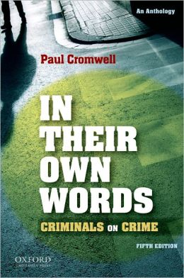 In Their Own Words: Criminals on Crime