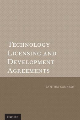 Technology Licensing and Development Agreements