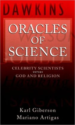 Oracles of Science: Celebrity Scientists Versus God and Religion