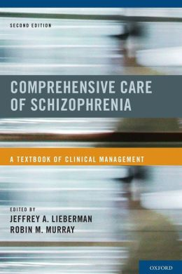 Comprehensive Care of Schizophrenia: A Textbook of Clinical Management