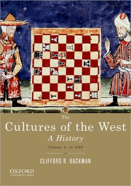 The Cultures of the West, Volume One: To 1750
