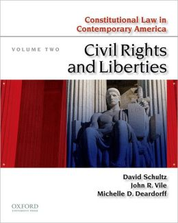 Constitutional Law in Contemporary America: Volume Two: Civil Rights and Liberties