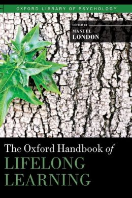 The Oxford Handbook of Lifelong Learning