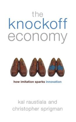 The Knockoff Economy: How Imitation Spurs Innovation