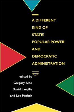 A Different Kind of State? Popular Power and Democratic Administration